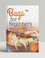 Bugs for Beginners Edible Insect Cookbook (print version)